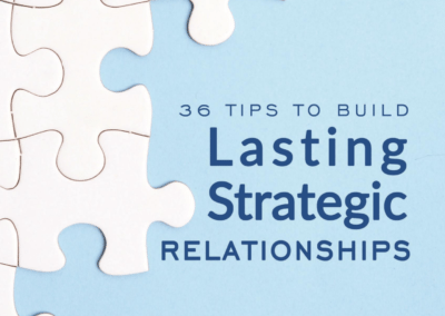 36 Tips to Build Lasting Strategic Relationships [ebook]