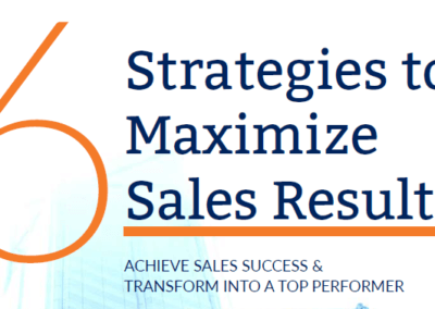 6 Strategies to Maximize Sales Results [ebook]