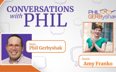 Podcast: Conversations with Phil Featuring Amy Franko